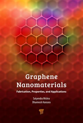 Graphene Nanomaterials: Fabrication, Properties, and Applications, 1st Edition (Hardback) book cover