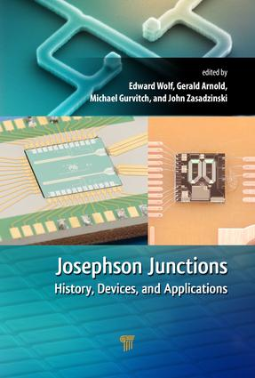 Josephson Junctions: History, Devices, and Applications, 1st Edition (Hardback) book cover