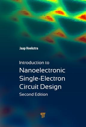 Introduction to Nanoelectronic Single-Electron Circuit Design: 2nd Edition (Hardback) book cover