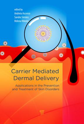 Carrier-Mediated Dermal Delivery: Applications in the Prevention and Treatment of Skin Disorders book cover