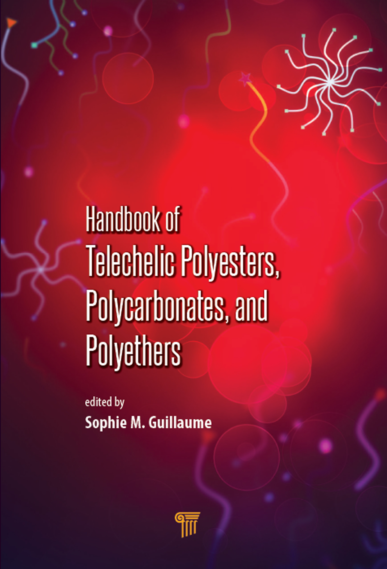 Handbook of Telechelic Polyesters, Polycarbonates, and Polyethers: 1st Edition (Hardback) book cover