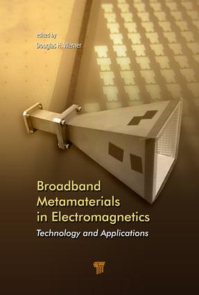 Broadband Metamaterials in Electromagnetics: Technology and Applications, 1st Edition (Hardback) book cover