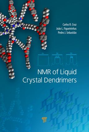 NMR of Liquid Crystal Dendrimers: 1st Edition (Hardback) book cover