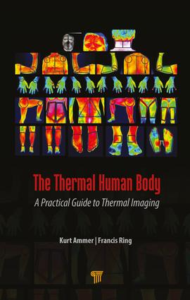 The Thermal Human Body: A Practical Guide to Thermal Imaging, 1st Edition (Hardback) book cover