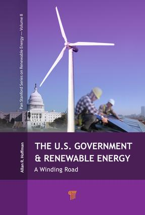 The U.S. Government and Renewable Energy: A Winding Road, 1st Edition (Paperback) book cover