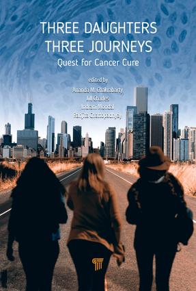 Three Daughters, Three Journeys: Quest for Cancer Cure, 1st Edition (Hardback) book cover