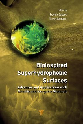 Bioinspired Superhydrophobic Surfaces: Advances and Applications with Metallic and Inorganic Materials, 1st Edition (Hardback) book cover