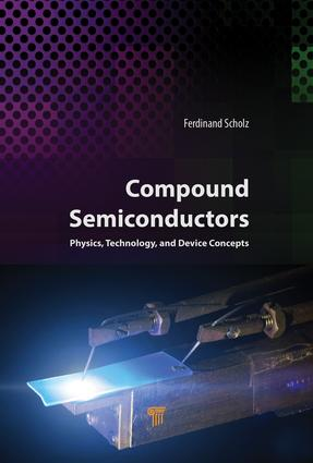 Compound Semiconductors: Physics, Technology, and Device Concepts, 1st Edition (Hardback) book cover