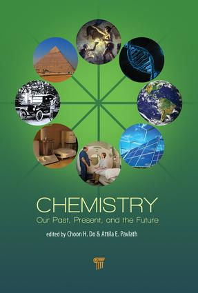 Chemistry: Our Past, Present, and Future, 1st Edition (Hardback) book cover