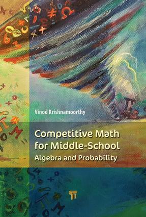 Competitive Math for Middle School: Algebra, Probability, and Number Theory book cover