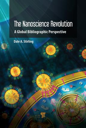 The Nanotechnology Revolution: A Global Bibliographic Perspective, 1st Edition (Hardback) book cover
