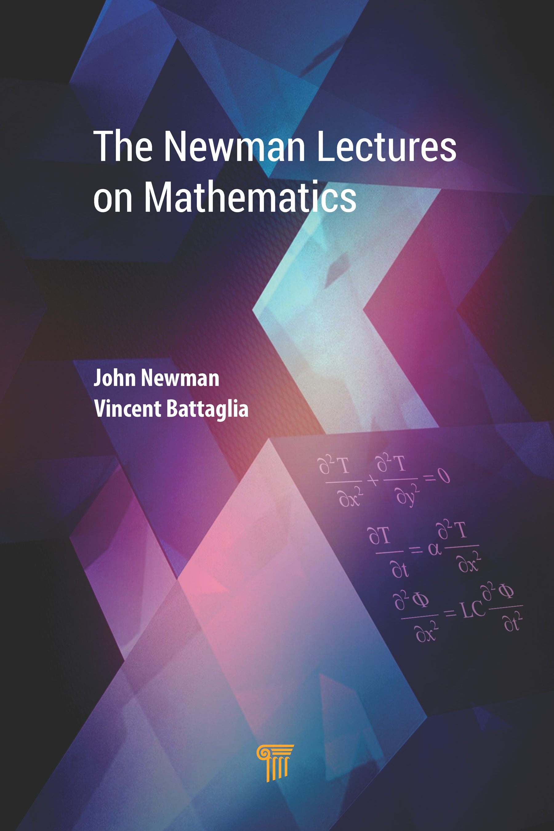 The Newman Lectures on Mathematics: 1st Edition (Hardback) book cover