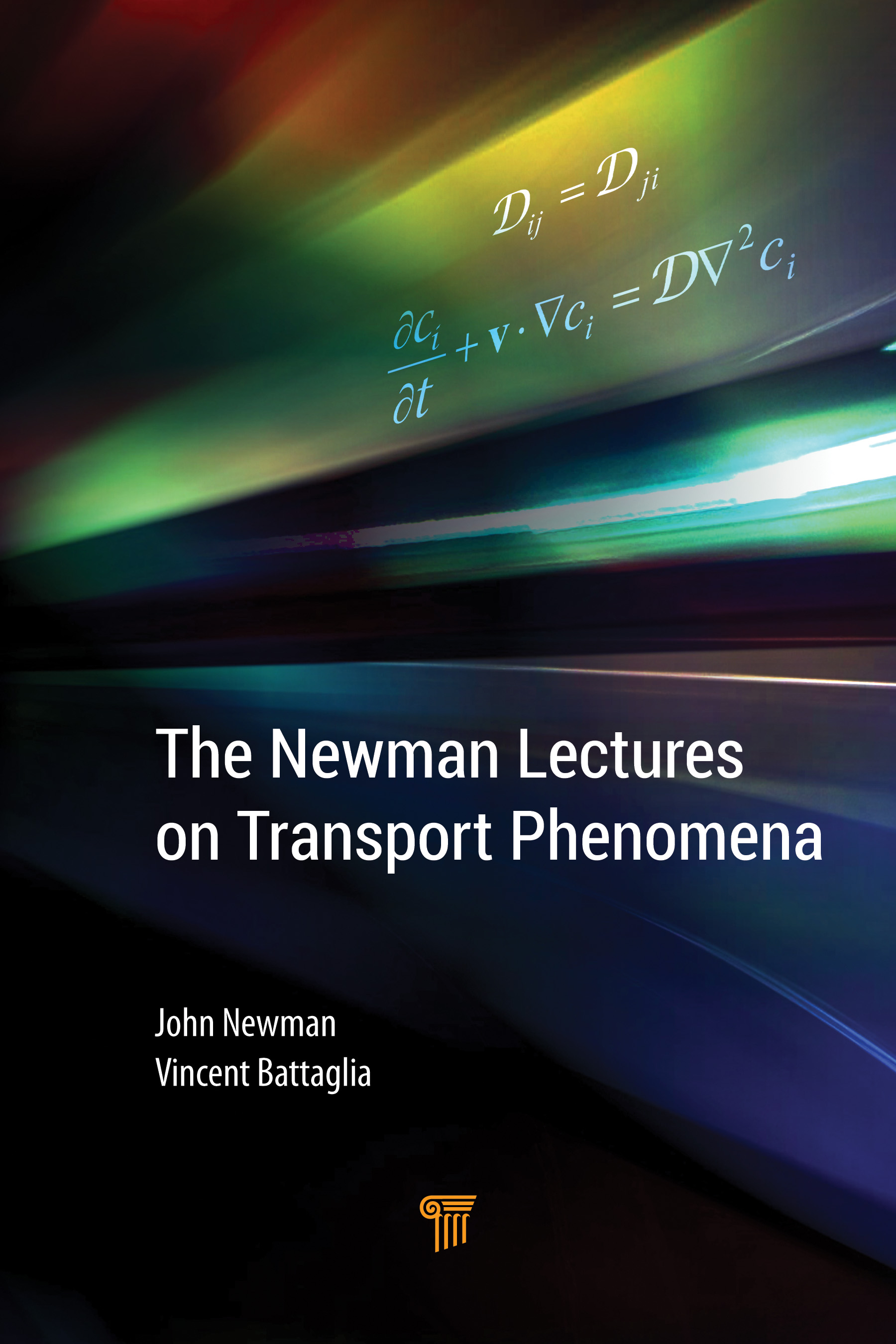 The Newman Lectures on Transport Phenomena: 1st Edition (Hardback) book cover