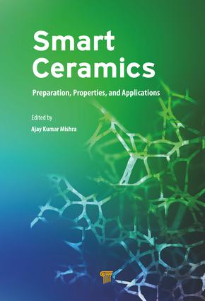 Smart Ceramics: Preparation, Properties, and Applications, 1st Edition (Hardback) book cover