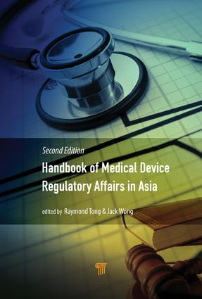 Handbook of Medical Device Regulatory Affairs in Asia: Second Edition, 2nd Edition (Hardback) book cover