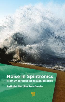 Noise in Spintronics: From Understanding to Manipulation, 1st Edition (Hardback) book cover