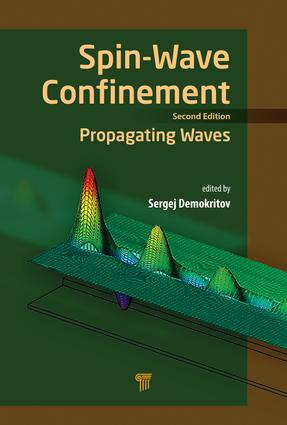Spin Wave Confinement: Propagating Waves, Second Edition, 2nd Edition (Hardback) book cover