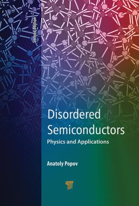 Disordered Semiconductors Second Edition: Physics and Applications, 2nd Edition (Hardback) book cover