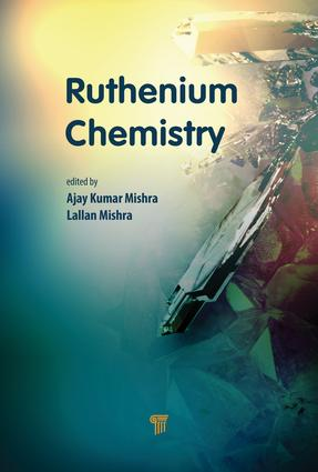 Ruthenium Chemistry: 1st Edition (Hardback) book cover