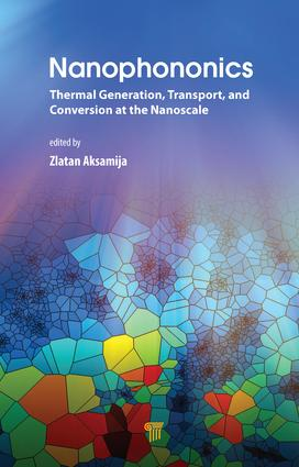 Nanophononics: Thermal Generation, Transport, and Conversion at the Nanoscale, 1st Edition (Hardback) book cover