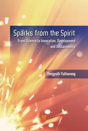 Sparks from the Spirit: From Science to Innovation, Development, and Sustainability, 1st Edition (Hardback) book cover