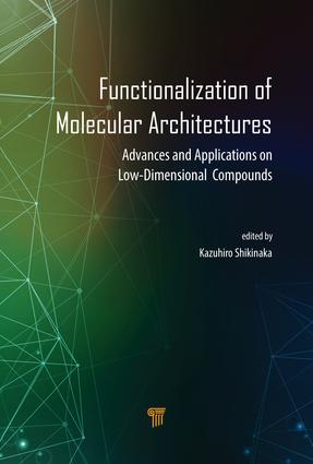 Functionalization of Molecular Architectures: Advances and Applications on Low-Dimensional Compounds, 1st Edition (Hardback) book cover