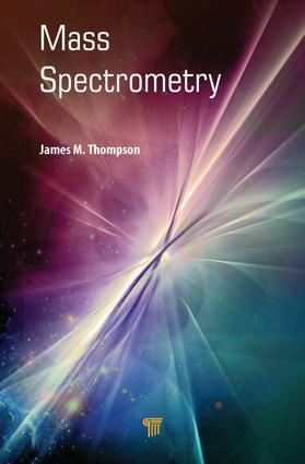 Mass Spectrometry: 1st Edition (Hardback) book cover