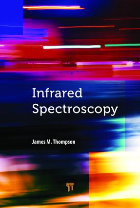 Infrared Spectroscopy: 1st Edition (Hardback) book cover