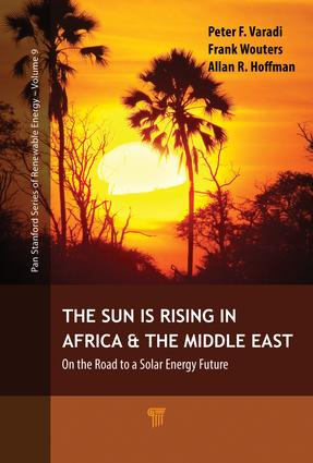 The Sun Is Rising in Africa and the Middle East: On the Road to a Solar Energy Future, 1st Edition (Paperback) book cover