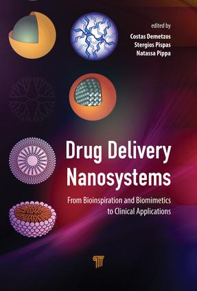Drug Delivery Nanosystems: From Bioinspiration and Biomimetics to Clinical Applications, 1st Edition (Hardback) book cover