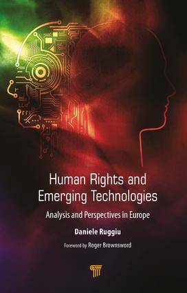Human Rights and Emerging Technologies: Analysis and Perspectives in Europe, 1st Edition (Hardback) book cover