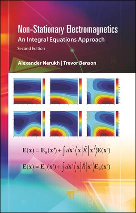 Non-Stationary Electromagnetics: An Integral Equations Approach, 2nd Edition (Hardback) book cover