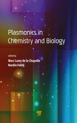 Plasmonics in Chemistry and Biology book cover