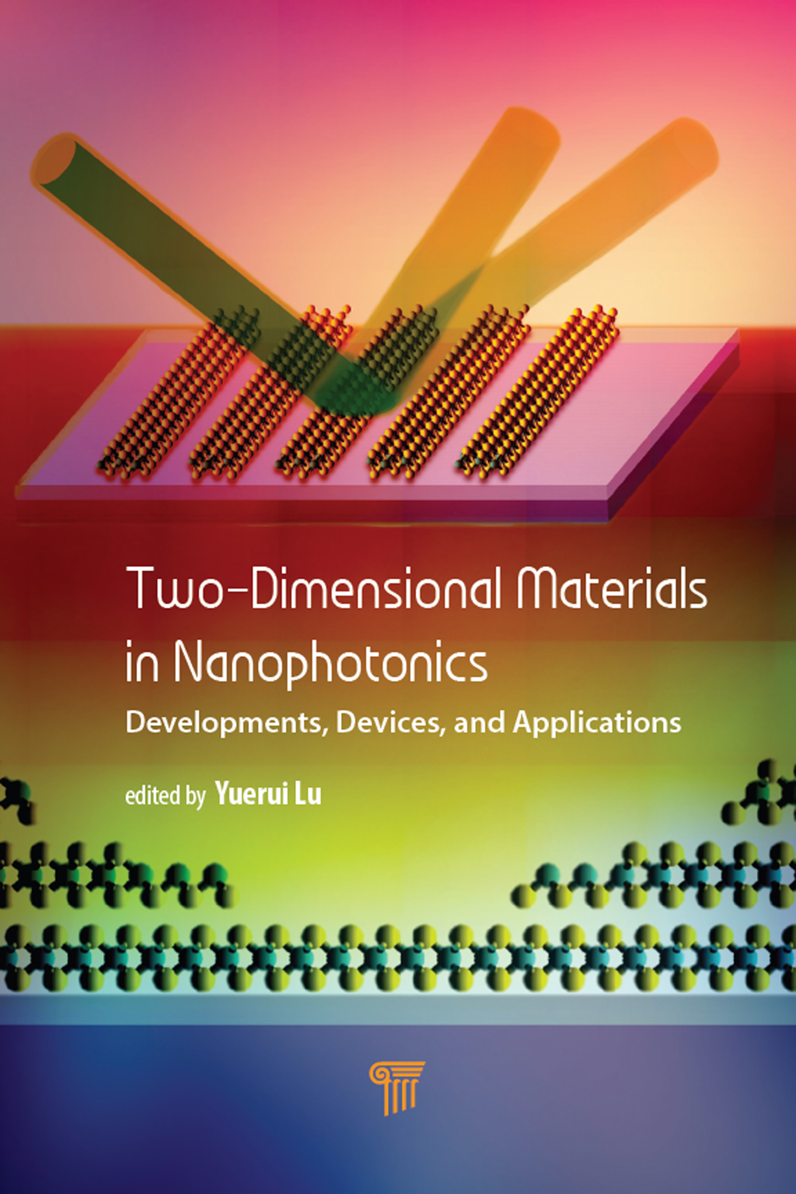 Two-Dimensional Materials in Nanophotonics: Developments, Devices, and Applications, 1st Edition (Hardback) book cover