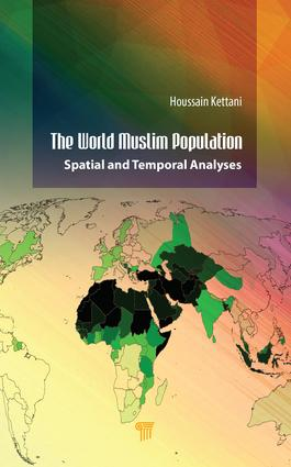 The World Muslim Population: Spatial and Temporal Analyses, 1st Edition (Hardback) book cover