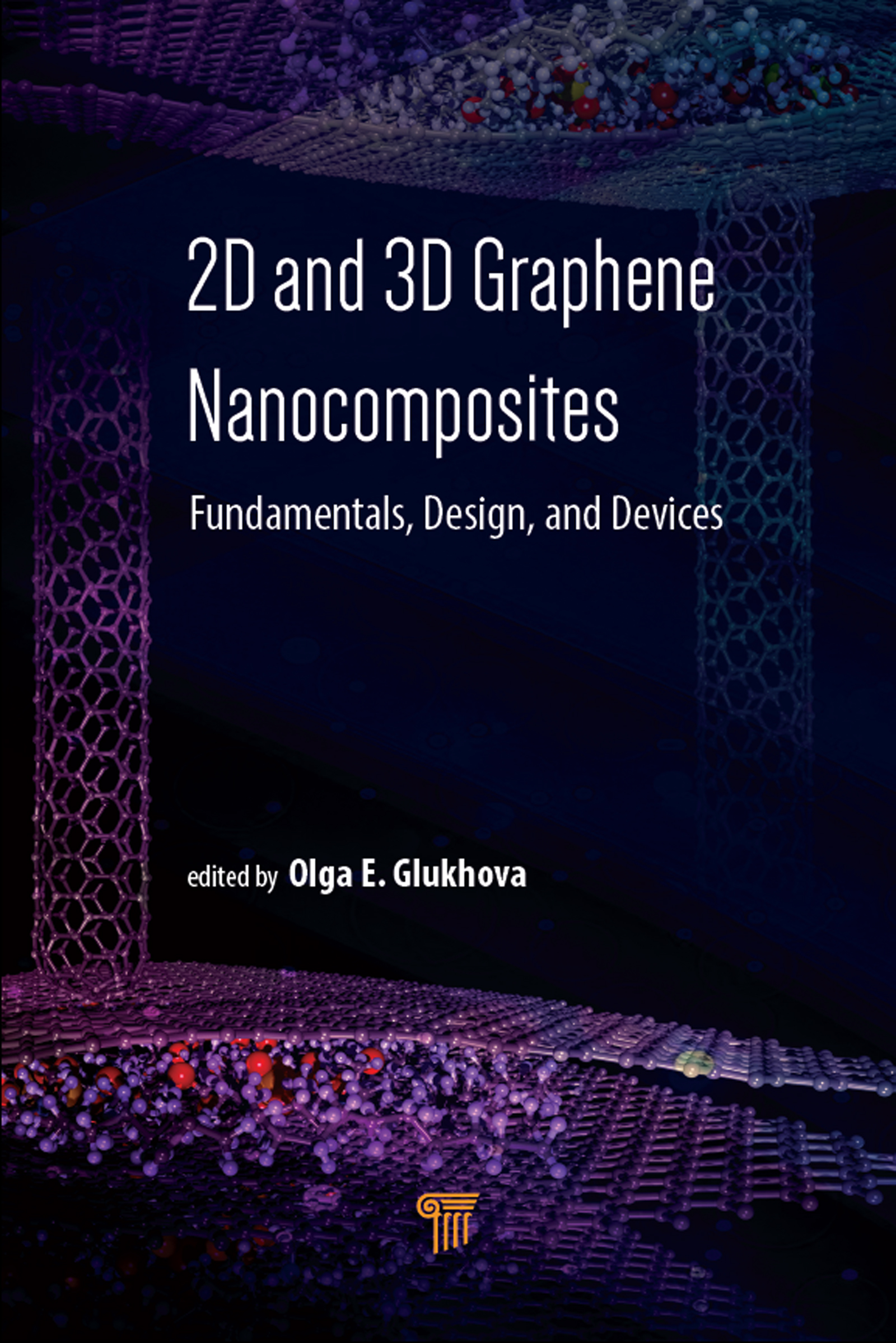 2D and 3D Graphene Nanocomposites: Fundamentals, Design, and Devices, 1st Edition (Hardback) book cover