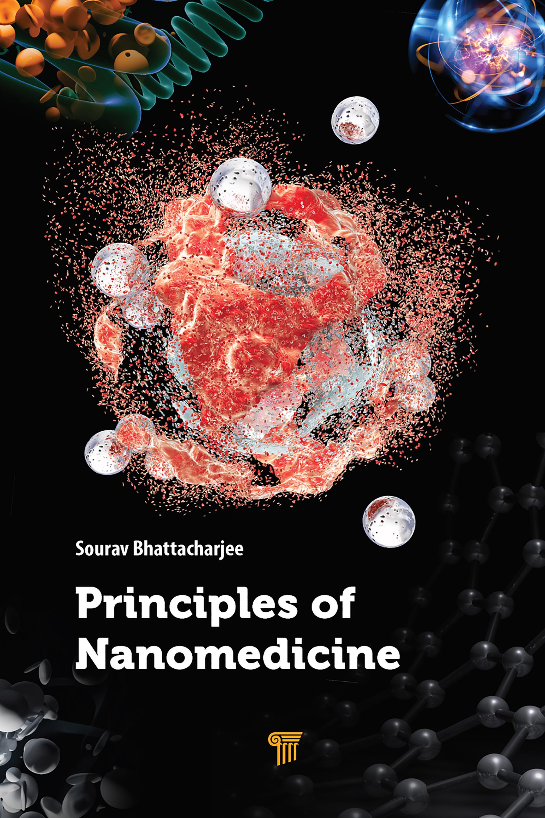 Principles of Nanomedicine: 1st Edition (Hardback) book cover
