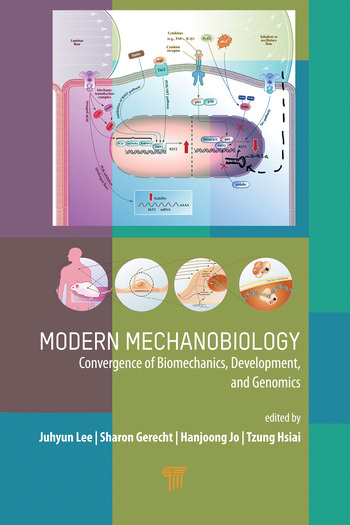 Modern Mechanobiology: Convergence of Development and Genomics, 1st Edition (Hardback) book cover