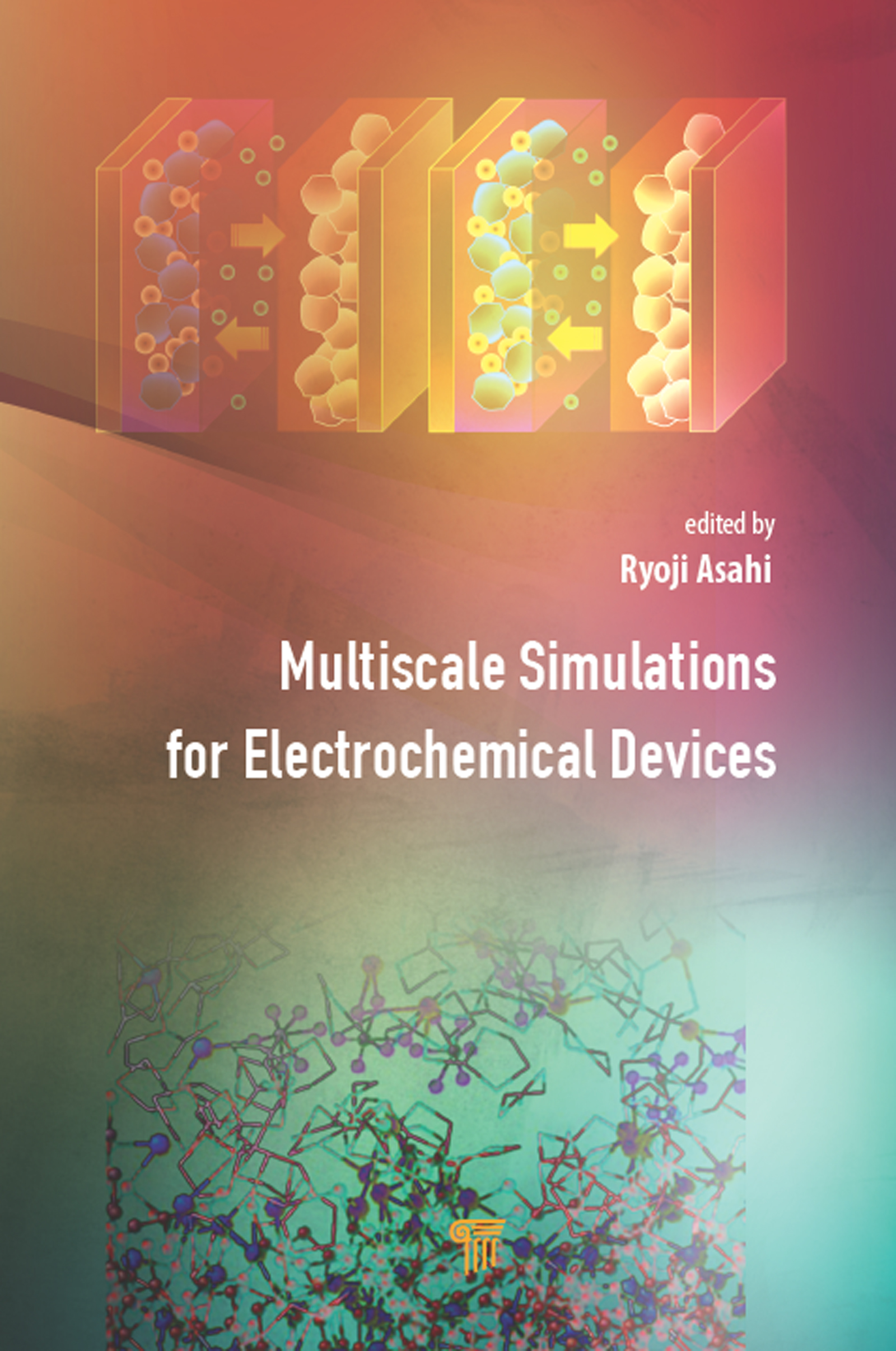 Multiscale Simulations for Electrochemical Devices: 1st Edition (Hardback) book cover