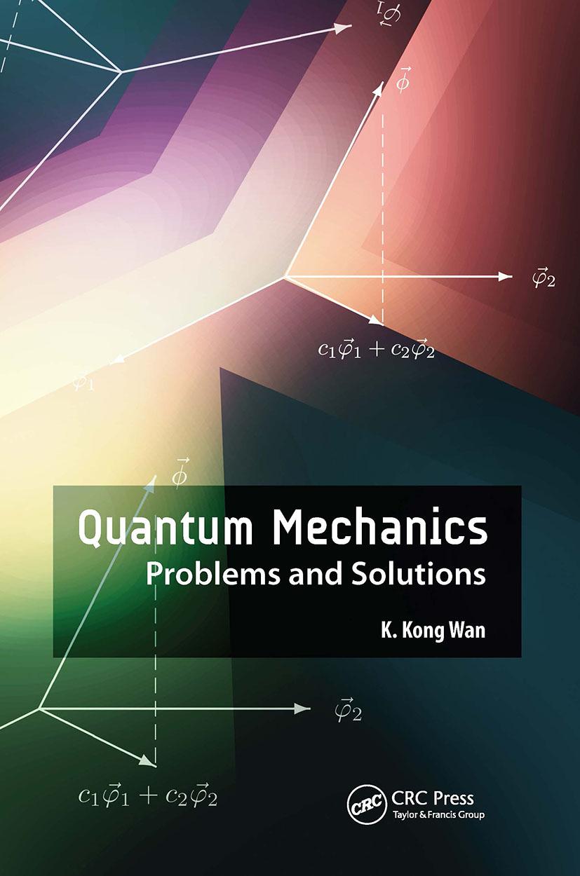 Quantum Mechanics: Problems and Solutions book cover
