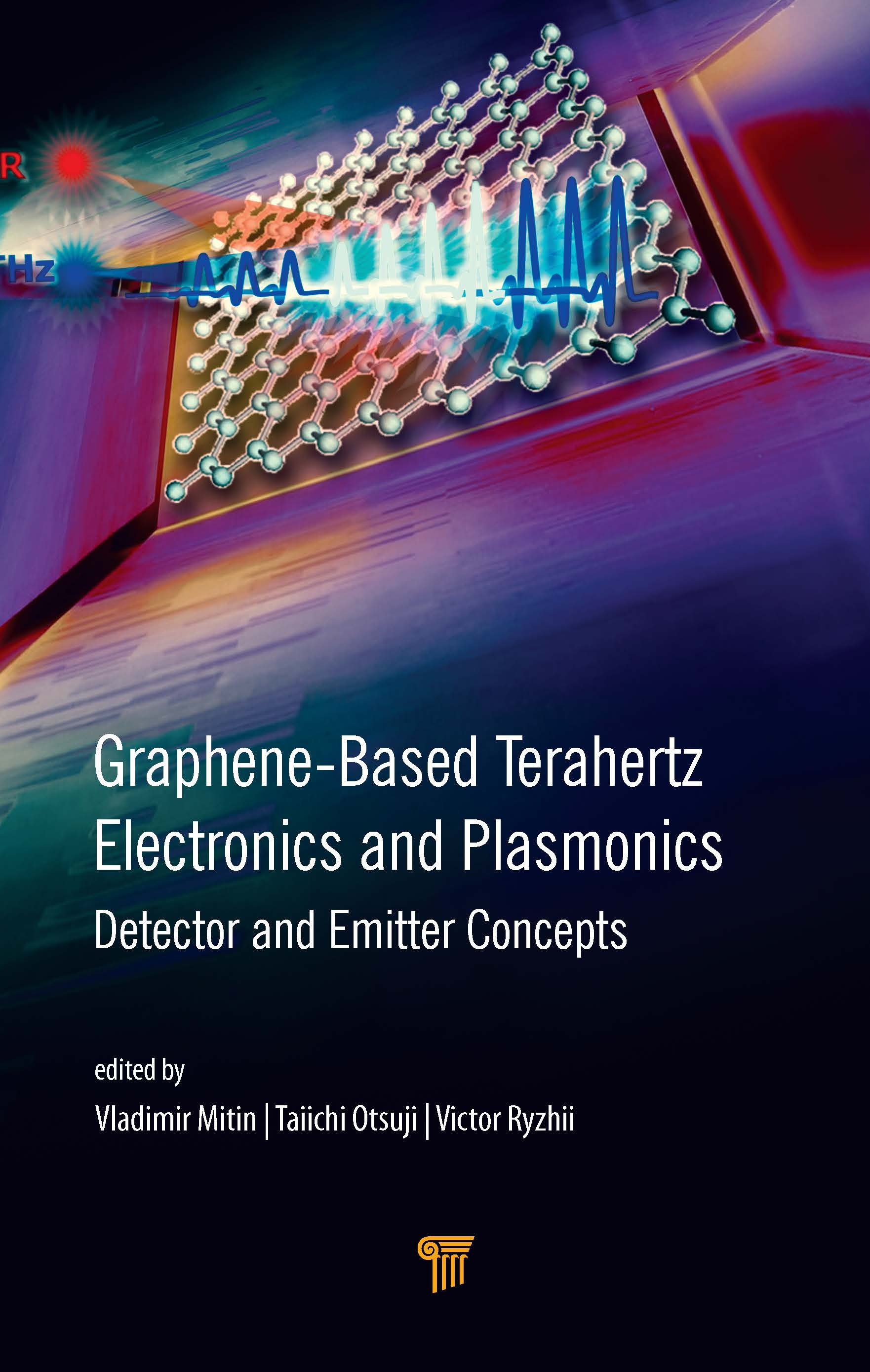 Graphene-Based Terahertz Electronics and Plasmonics: Detector and Emitter Concepts book cover