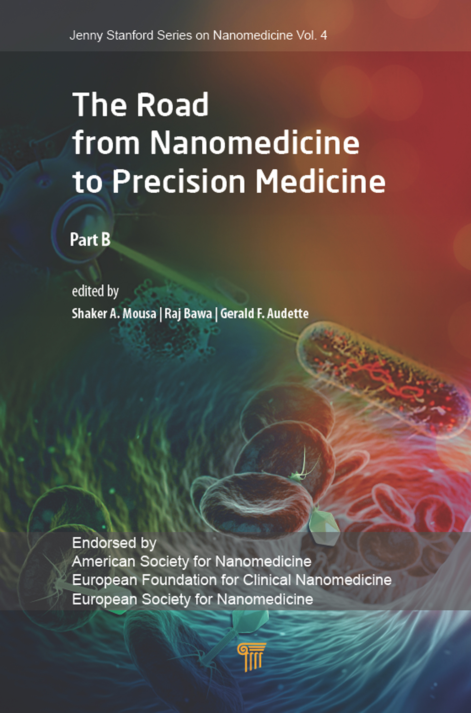 The Road from Nanomedicine to Precision Medicine: Part B book cover