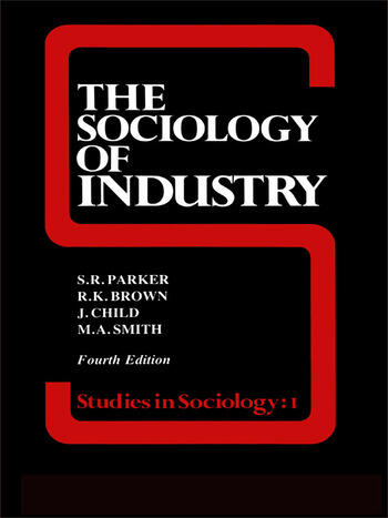 The Sociology of Industry book cover