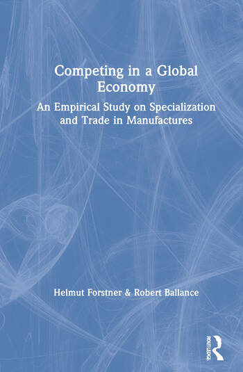 Competing in a Global Economy An Empirical Study on Trade and Specialization book cover