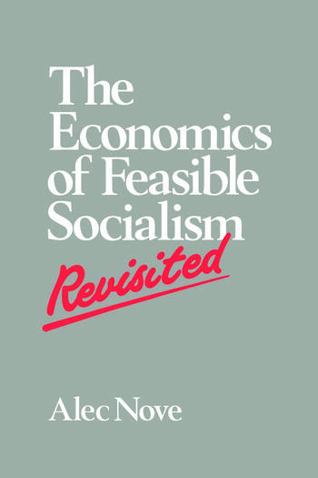 The Economics of Feasible Socialism Revisited book cover