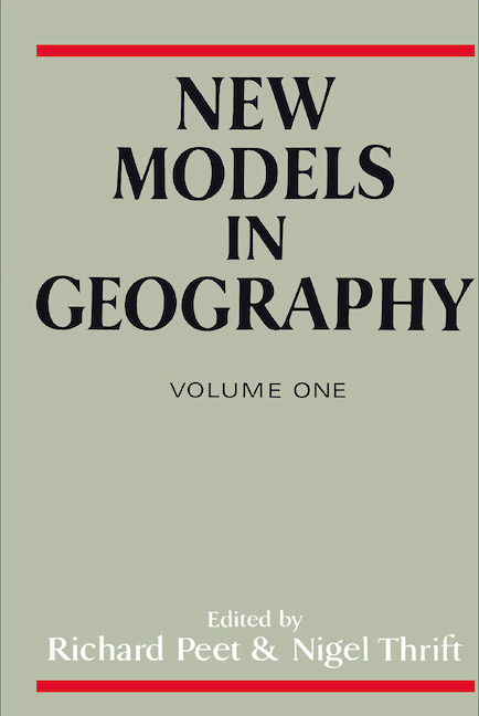 New Models in Geography - Vol 1 The Political-Economy Perspective book cover