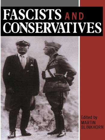 Fascists and Conservatives The Radical Right and the Establishment in Twentieth-Century Europe book cover