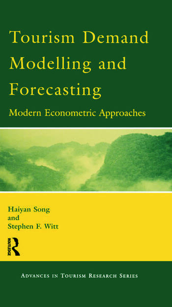 Tourism Demand Modelling and Forecasting book cover