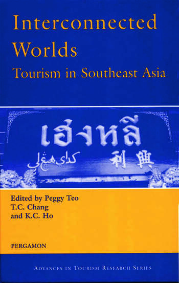 Interconnected Worlds: Tourism in Southeast Asia book cover