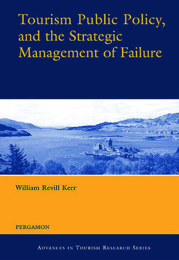 Tourism Public Policy, and the Strategic Management of Failure book cover